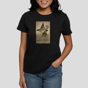 I am not a WITCH! Women's Dark T-Shirt