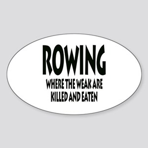 Rowing Where The Weak Are Killed And Eaten Sticker