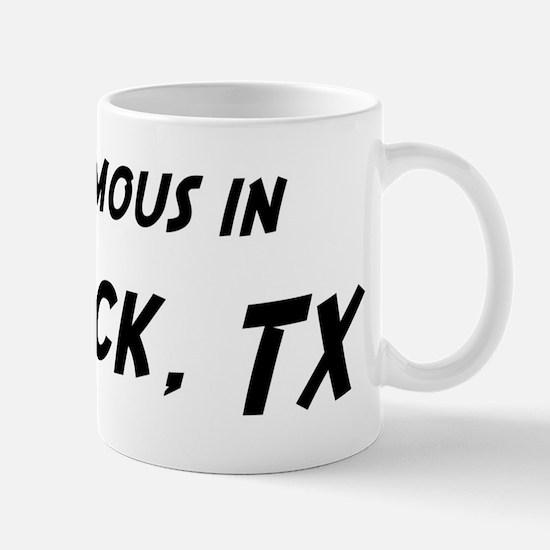 Famous in Lubbock Mug