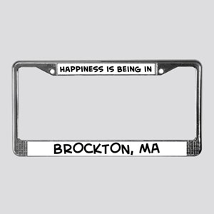 Happiness is Brockton License Plate Frame