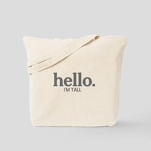 Hello I'm tall Tote Bag