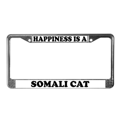 Happiness Is A Somali Cat License Plate Frame