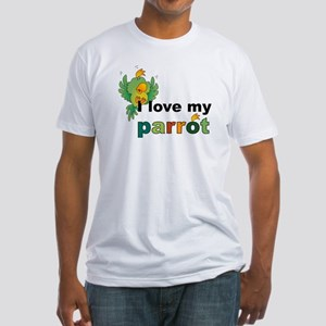 I Love My Parrot Fitted T-Shirt