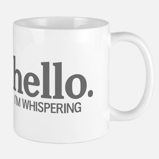 Hello I'm whispering Mug