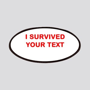 I SURVIVED...(YOUR TEXT) Patches