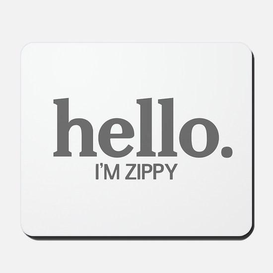 Hello I'm zippy Mousepad