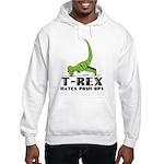 T-Rex Hates Push-Ups Hooded Sweatshirt