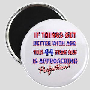 Funny 44th Birthdy designs Magnet