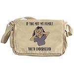 If You Met My Family Messenger Bag