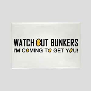 'Watch Out Bunkers' Rectangle Magnet