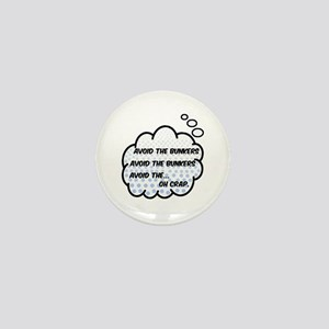 'Avoid The Bunkers' Mini Button