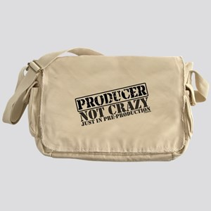Not Crazy Just in Pre-Product Messenger Bag