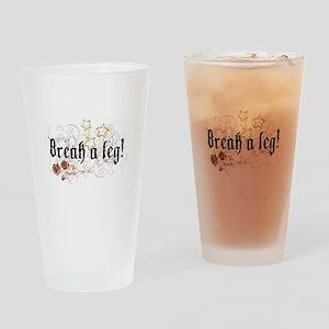 Break a Leg Drinking Glass