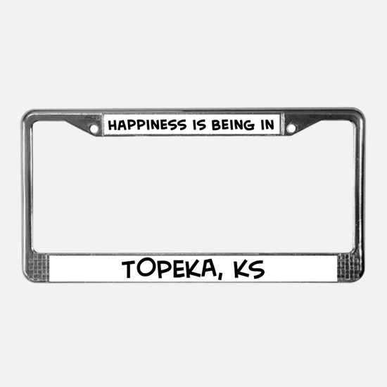 Happiness is Topeka License Plate Frame