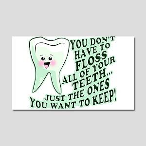 Funny Dental Hygiene Car Magnet 20 x 12