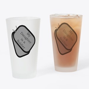 My Daughter is a Soldier dog Drinking Glass
