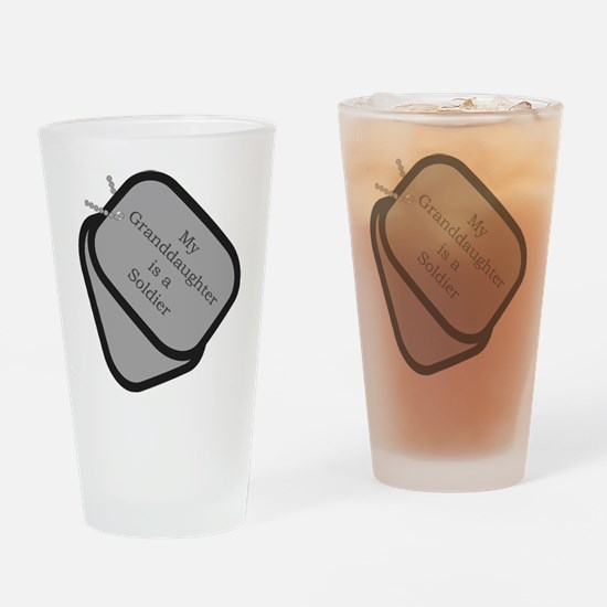 My Granddaughter is a Soldier Drinking Glass