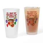 Christmas I want my Soldier Drinking Glass