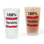 English Speaking American Drinking Glass
