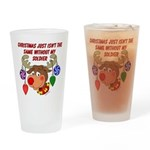 Christmas without my Soldier Drinking Glass