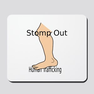 Stomp out Human Trafficking Mousepad