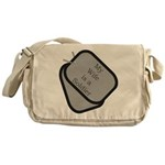My Wife is a Soldier dog tag Messenger Bag