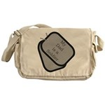 My Dad is a Soldier dog tag Messenger Bag