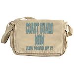 Coast Guard Mom Proud of it Messenger Bag