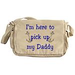 USN I'm here to pick up Daddy Messenger Bag