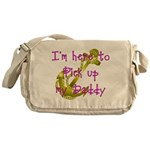 Navy Here to pick up Daddy (p Messenger Bag