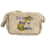 Navy Here to pick up Daddy (b Messenger Bag