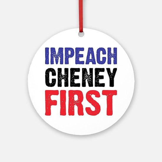 Impeach Cheney Ornament (Round)