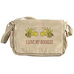 I Love My Boobees Messenger Bag