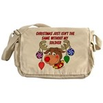 Christmas without my Soldier Messenger Bag