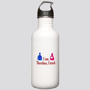 I am. Therefore, I Teach. Stainless Water Bottle 1