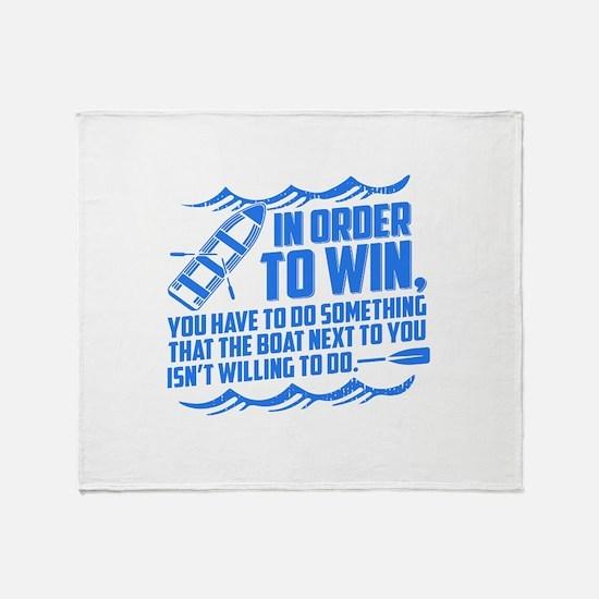 Rowing Saying Throw Blanket