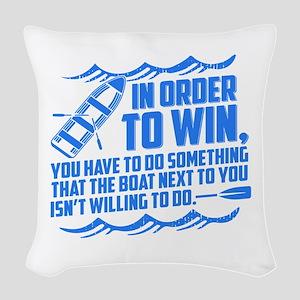 Rowing Saying Woven Throw Pillow