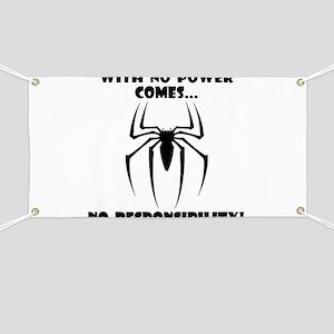 No Power No Responsibility Banner