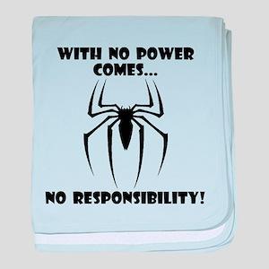 No Power No Responsibility baby blanket