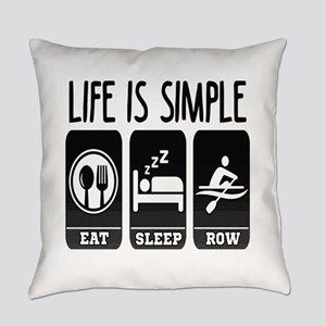 Life Is Simple Eat Sleep Row Everyday Pillow