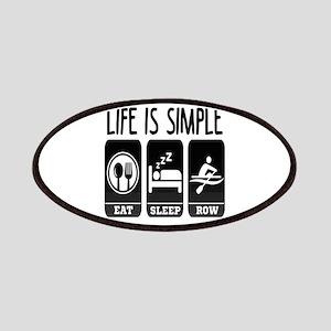 Life Is Simple Eat Sleep Row Patch