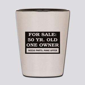For Sale 50 Year Old Birthday Shot Glass