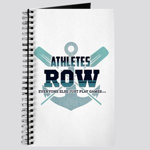 Athletes Row Everyone Else Just Play Games Journal