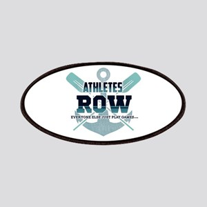 Athletes Row Everyone Else Just Play Games.. Patch