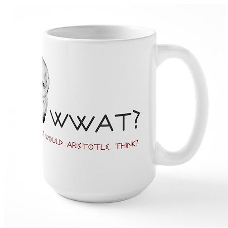 What Would Aristotle Think? Large Mug