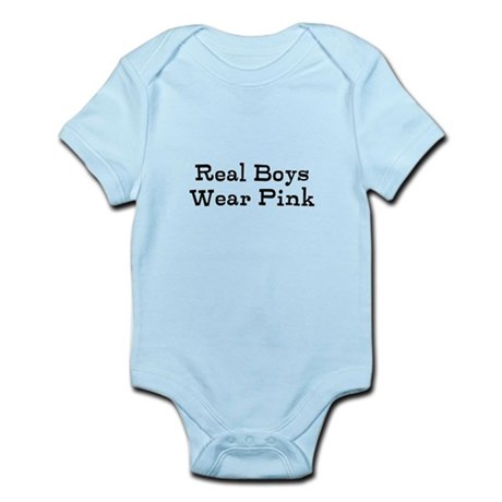 Real Boys Wear Pink Infant Bodysuit