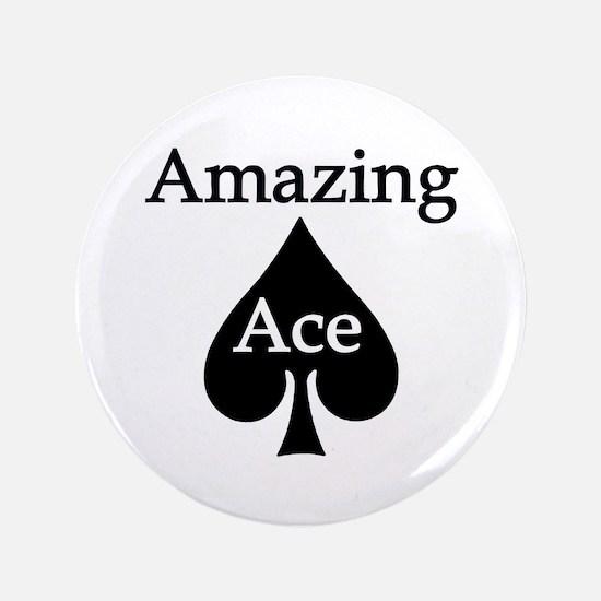 "Amazing Ace 3.5"" Button"