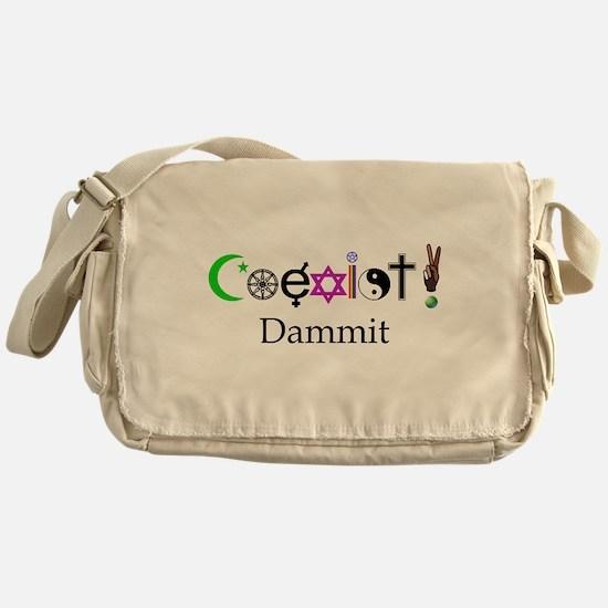 Coexist Dammit! 2 Messenger Bag