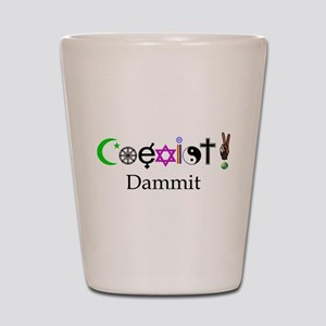 Coexist Dammit! 2 Shot Glass