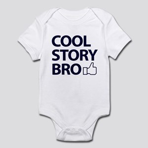 Cool Story Bro Infant Bodysuit